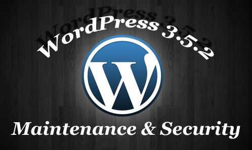 WordPress 3.5.2 : Improved Maintenance and Security Release
